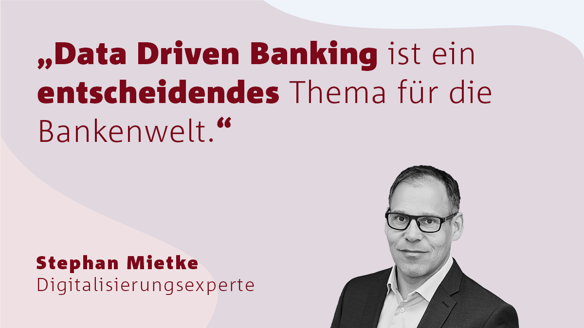 Mietke zu Data Driven Banking
